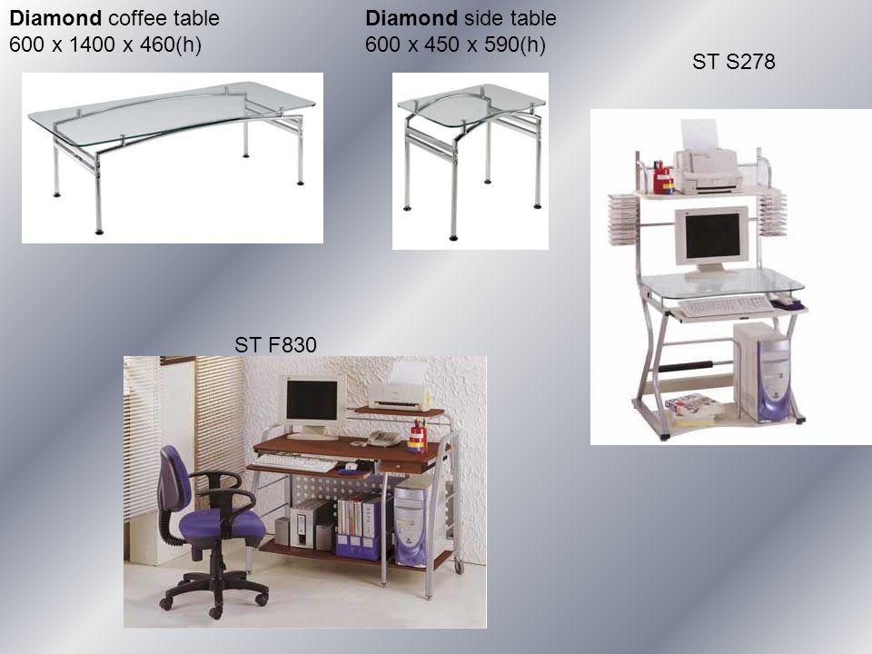 Diamond coffee table 600 x 1400 x 460(h) Diamond side table 600 x 450 x 590(h) ST F830 ST S278