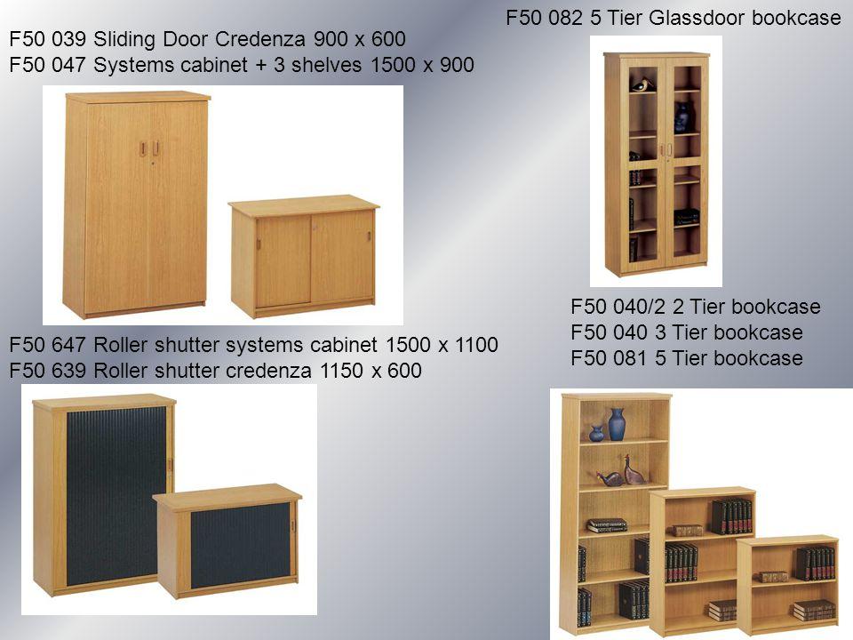 F50 039 Sliding Door Credenza 900 x 600 F50 047 Systems cabinet + 3 shelves 1500 x 900 F50 082 5 Tier Glassdoor bookcase F50 040/2 2 Tier bookcase F50
