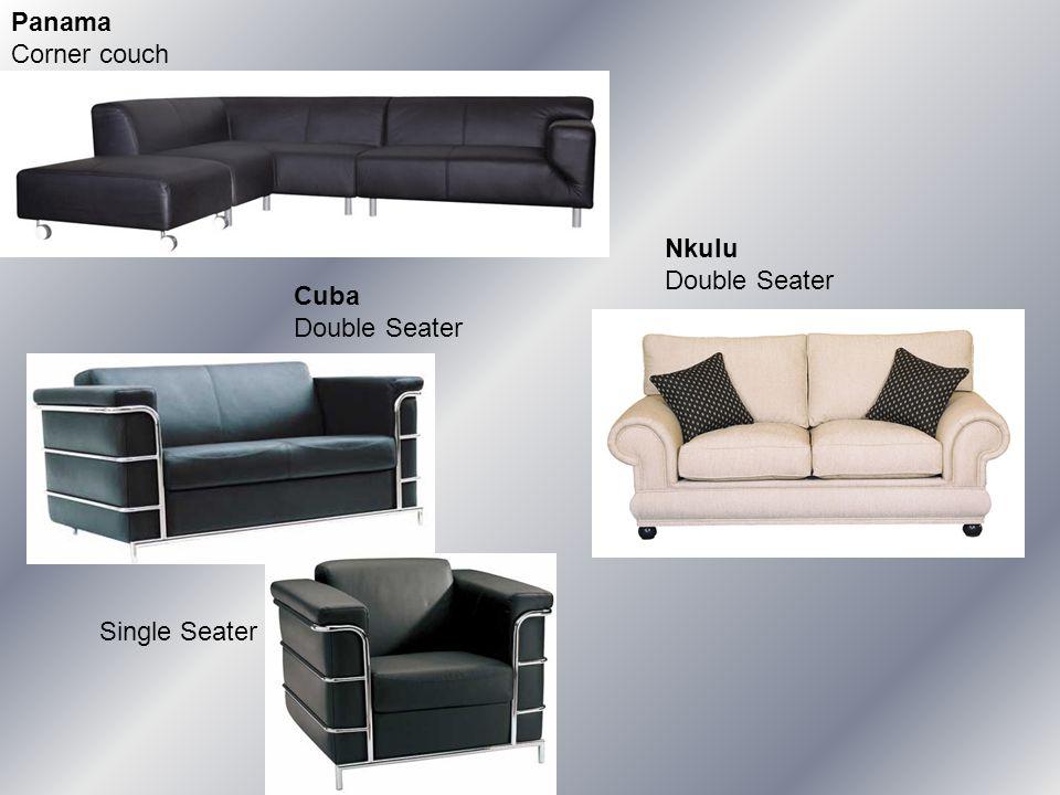 Panama Corner couch Cuba Double Seater Single Seater Nkulu Double Seater