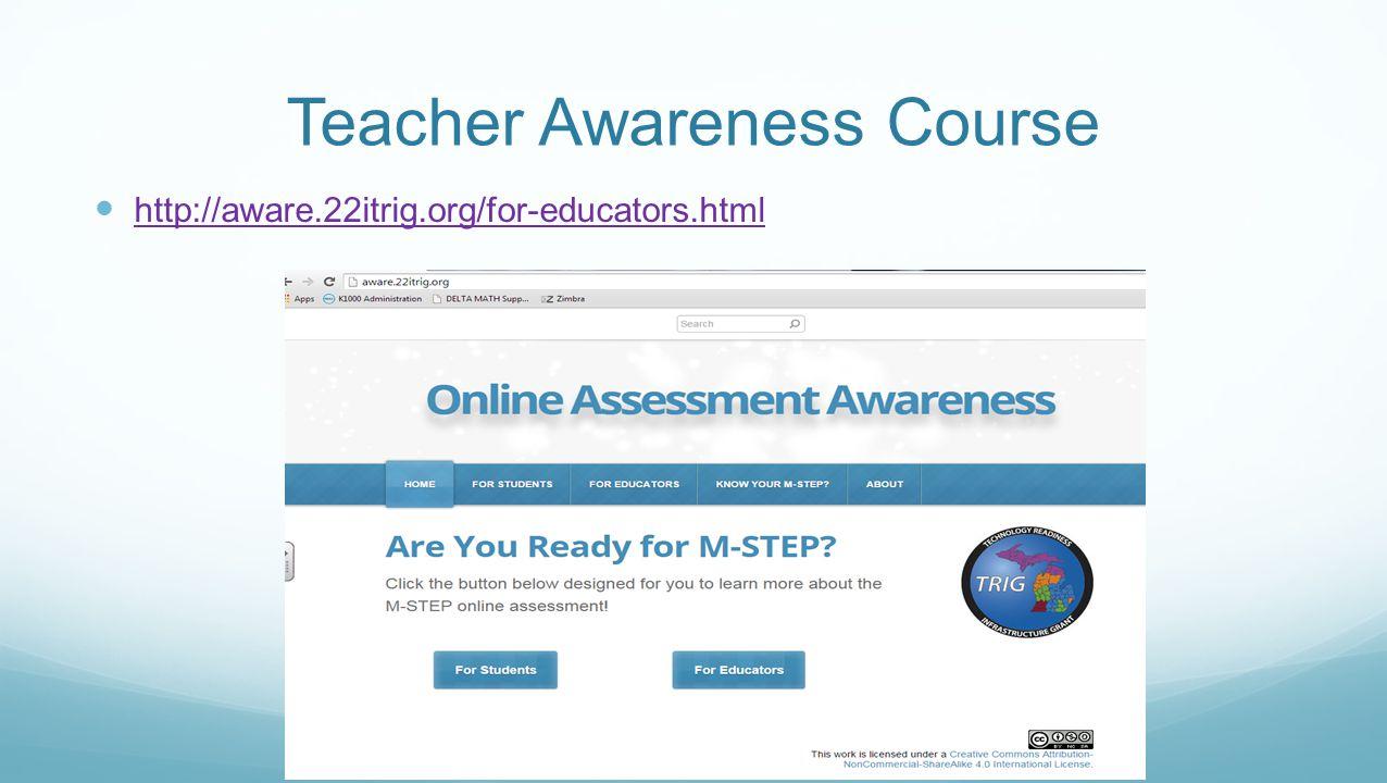 Teacher Awareness Course http://aware.22itrig.org/for-educators.html