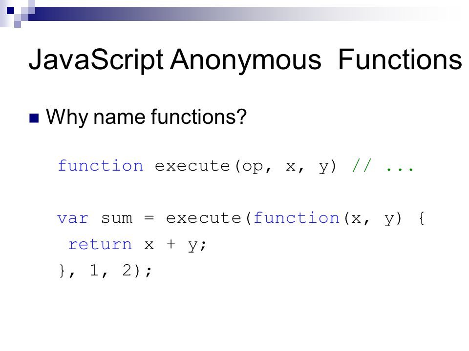 JavaScript Anonymous Functions Why name functions.
