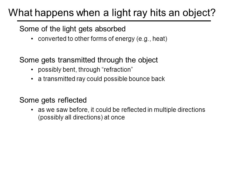 What happens when a light ray hits an object.