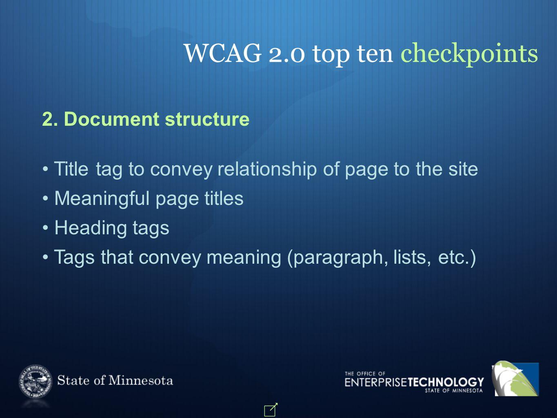 WCAG 2.0 top ten checkpoints 2.