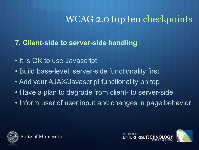 WCAG 2.0 top ten checkpoints 7.