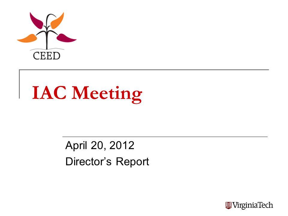 IAC Meeting April 20, 2012 Director's Report