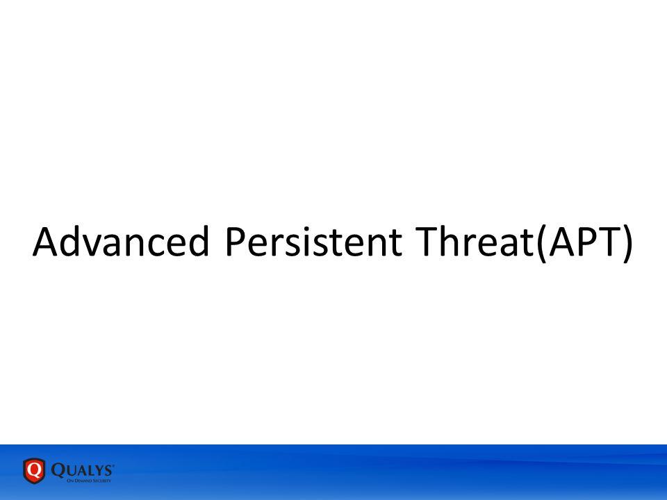Advanced Persistent Threat(APT)