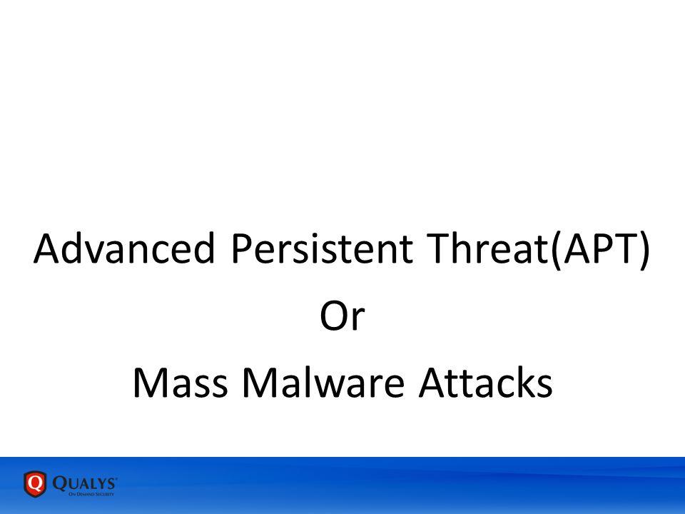 Or Mass Malware Attacks