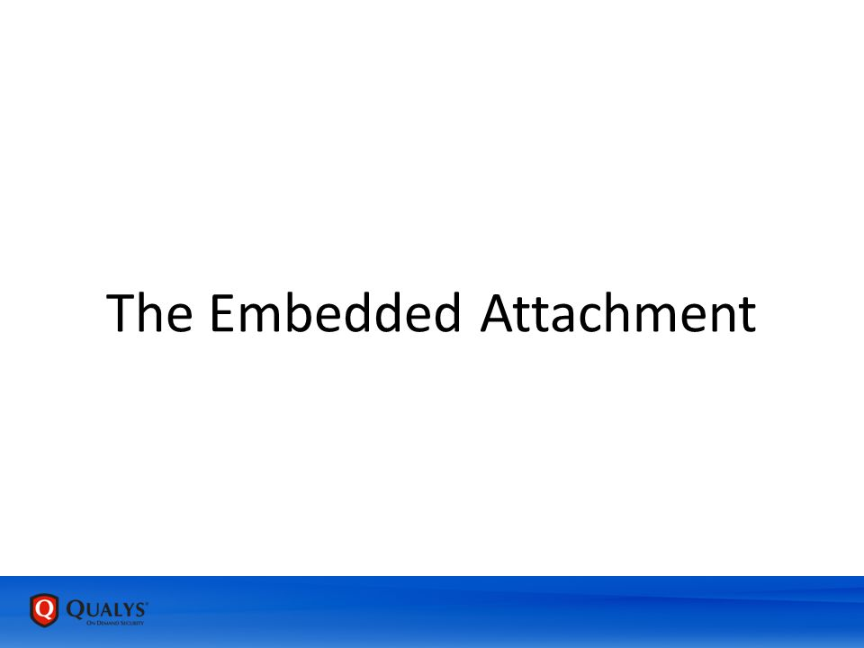 The Embedded Attachment