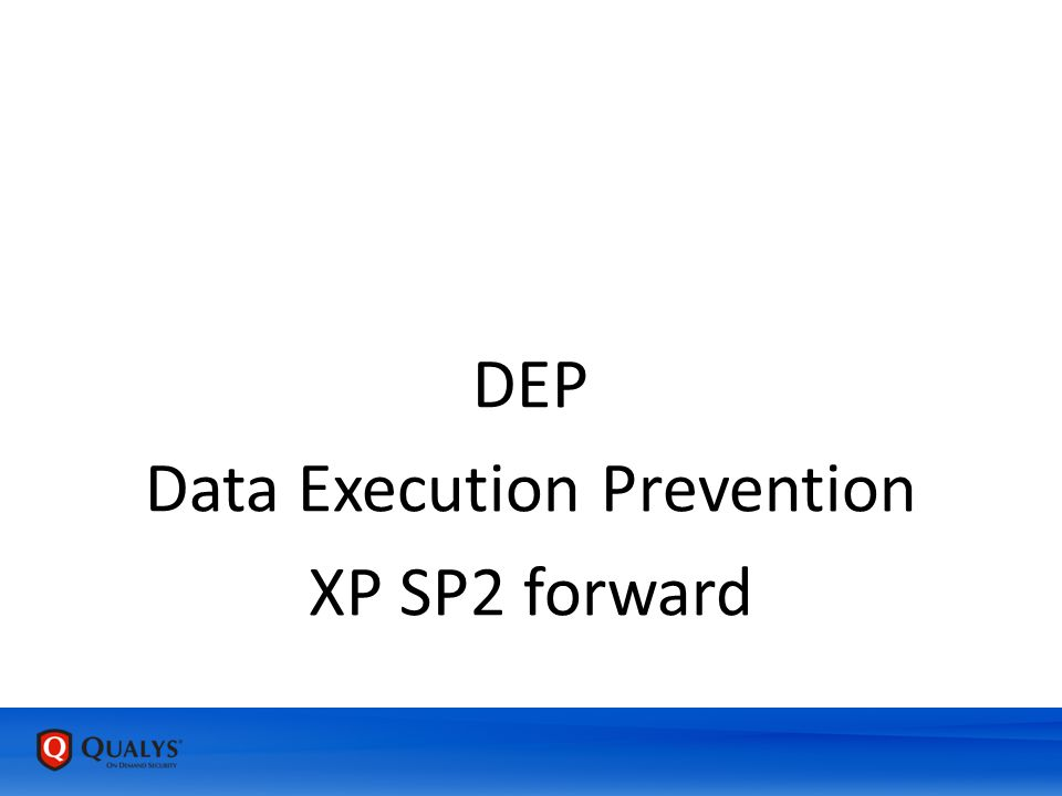 DEP Data Execution Prevention XP SP2 forward