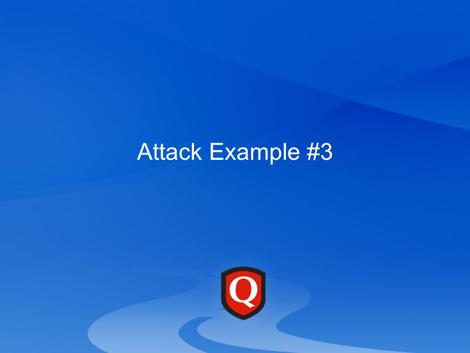 Attack Example #3