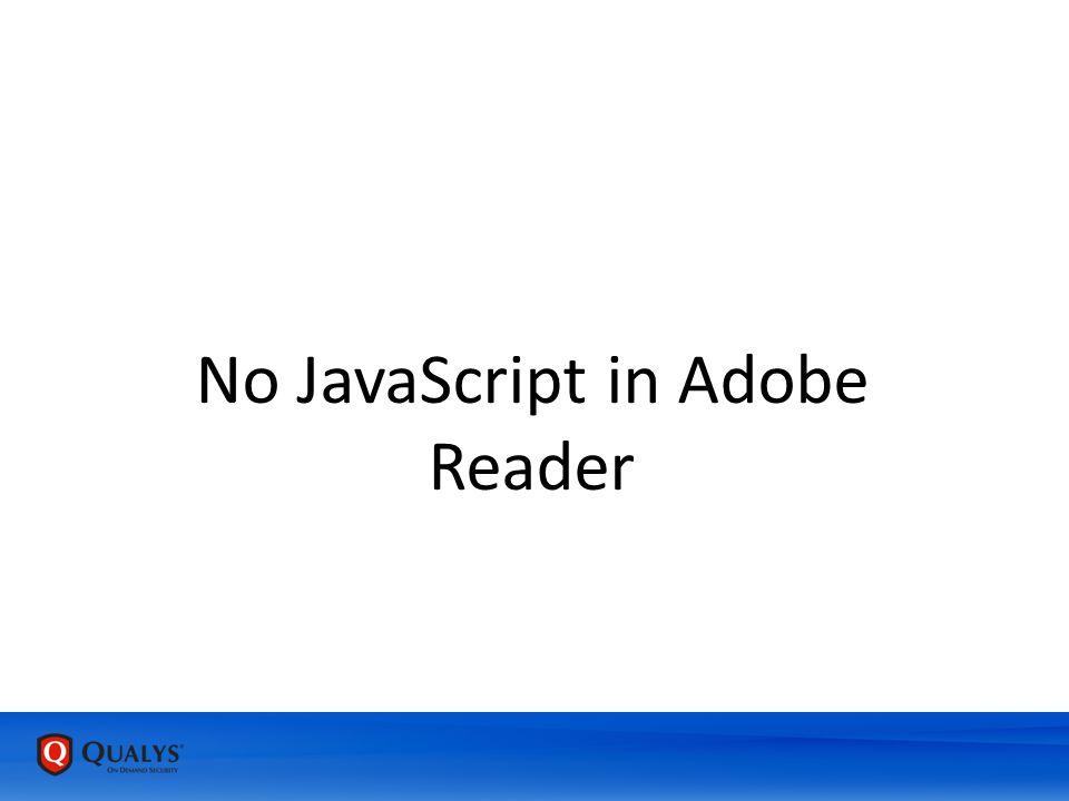 No JavaScript in Adobe Reader