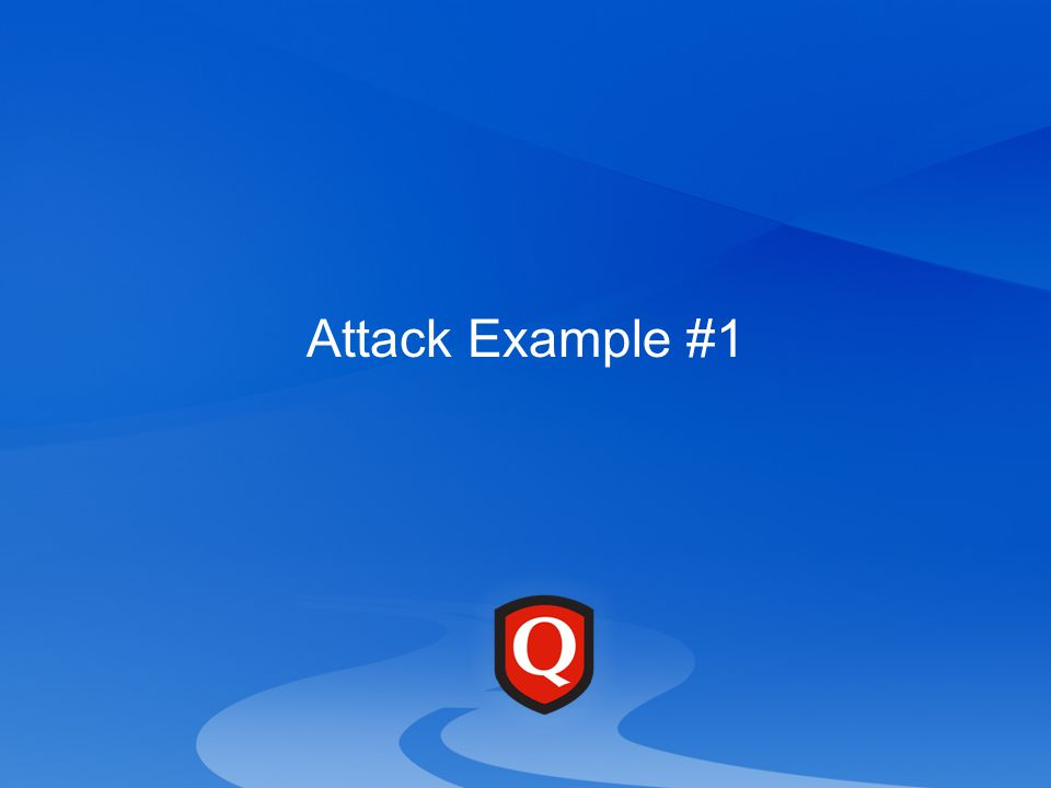 Attack Example #1