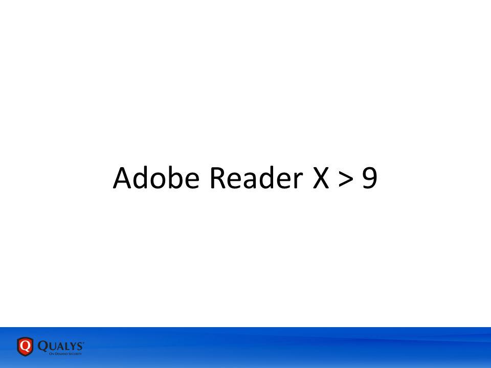 Adobe Reader X > 9