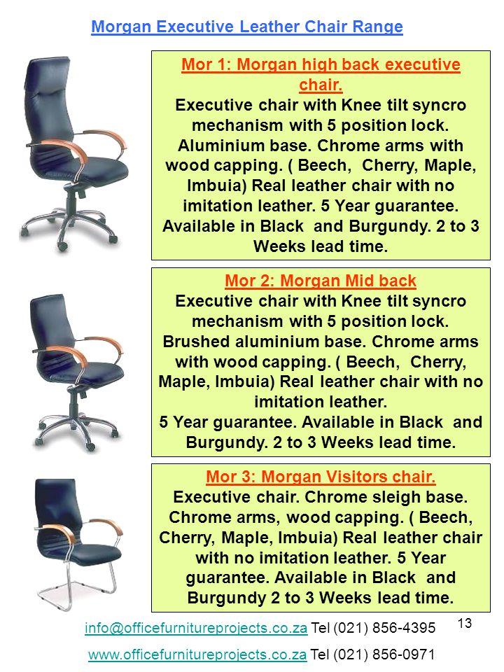 13 Mor 1: Morgan high back executive chair.