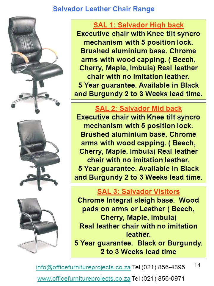 14 SAL 1: Salvador High back Executive chair with Knee tilt syncro mechanism with 5 position lock.