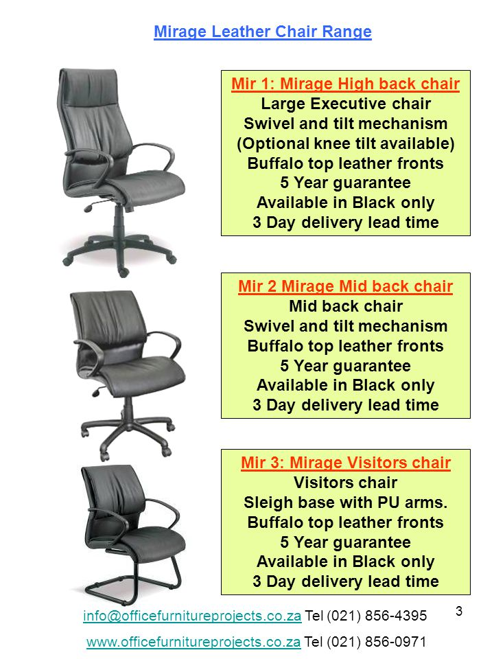24 Mont 1: Montego high back chair Gas height adjustment, with swivel and tilt.
