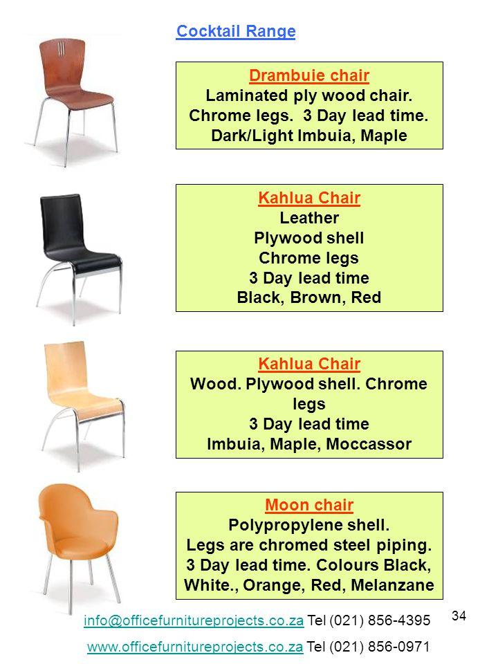 34 Drambuie chair Laminated ply wood chair. Chrome legs.