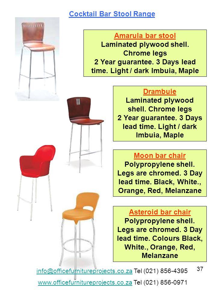 37 Amarula bar stool Laminated plywood shell. Chrome legs 2 Year guarantee.