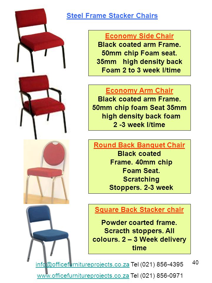 40 Economy Side Chair Black coated arm Frame. 50mm chip Foam seat.