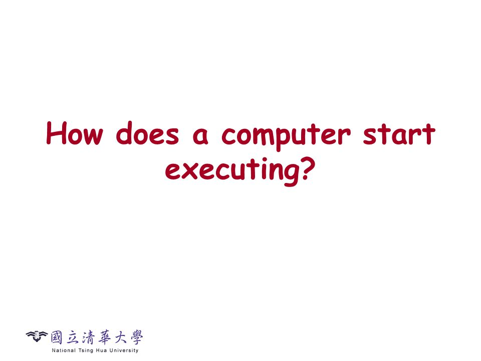 How does a computer start executing?