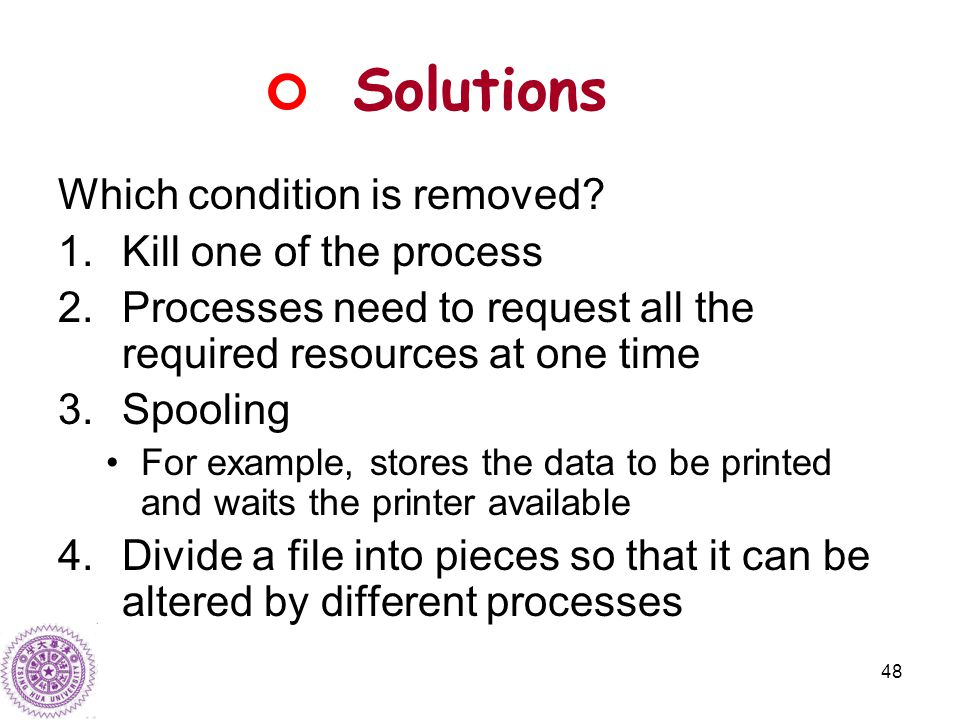 48 Solutions Which condition is removed.