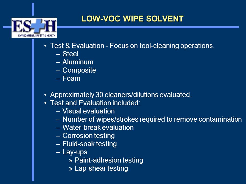 Test & Evaluation - Focus on tool-cleaning operations.