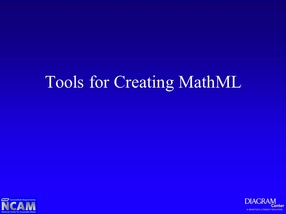 Tools for Creating MathML