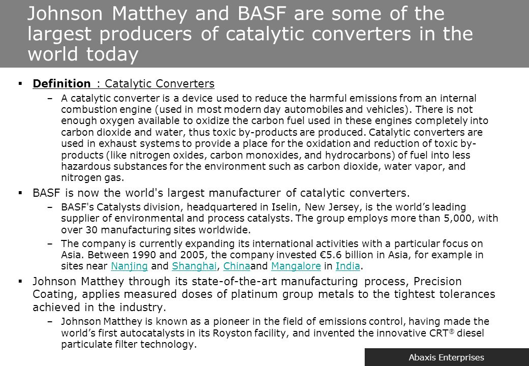 Abaxis Enterprises  Definition : Catalytic Converters –A catalytic converter is a device used to reduce the harmful emissions from an internal combus