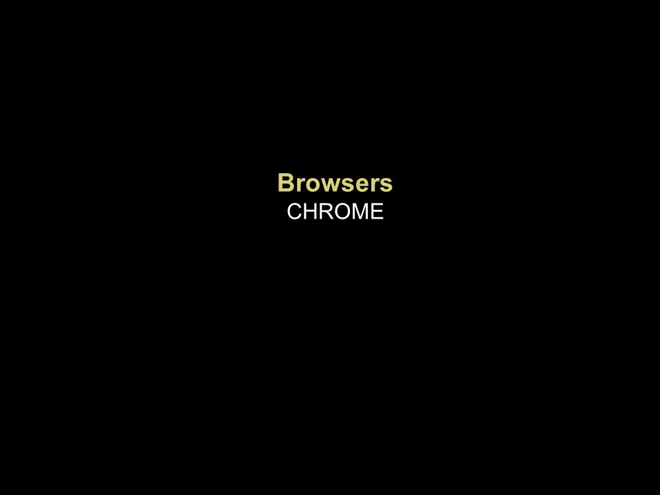 Browsers CHROME