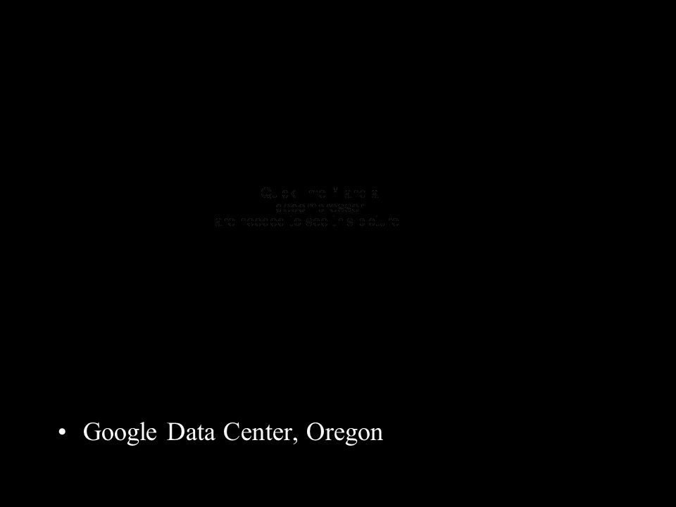 Google Data Center, Oregon