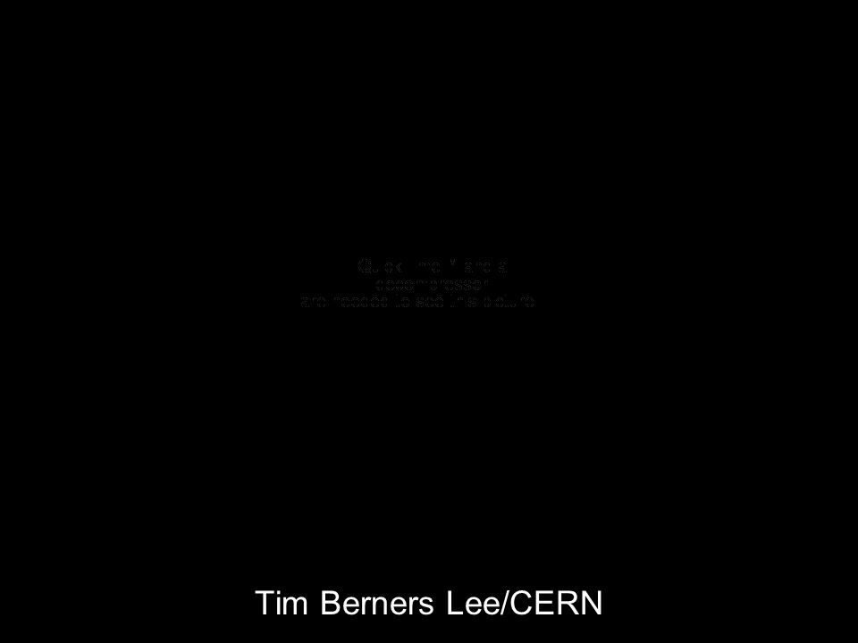 Tim Berners Lee/CERN