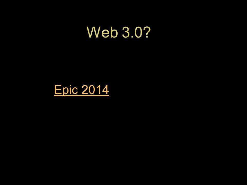 Web 3.0 Epic 2014