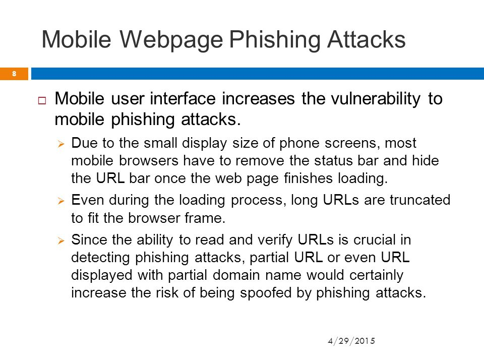 Mobile Application Phishing Attacks  Application-oriented phishing attacks can be categorized into two types based on the way they launch:  Some phishing apps attempt to hijack existing legitimate targets.