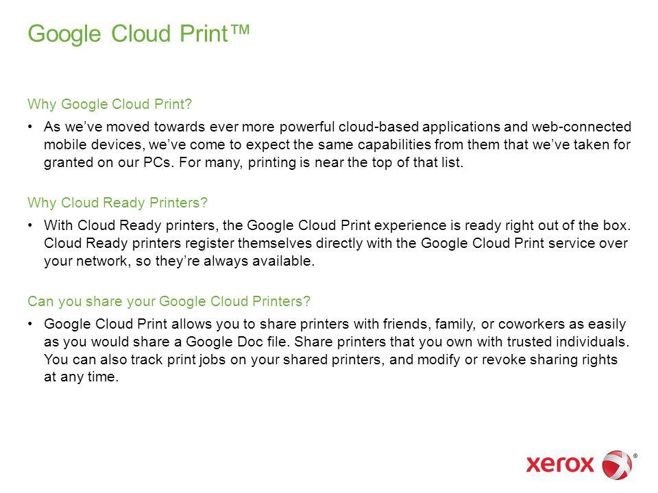 Google Cloud Print™ Why Google Cloud Print.