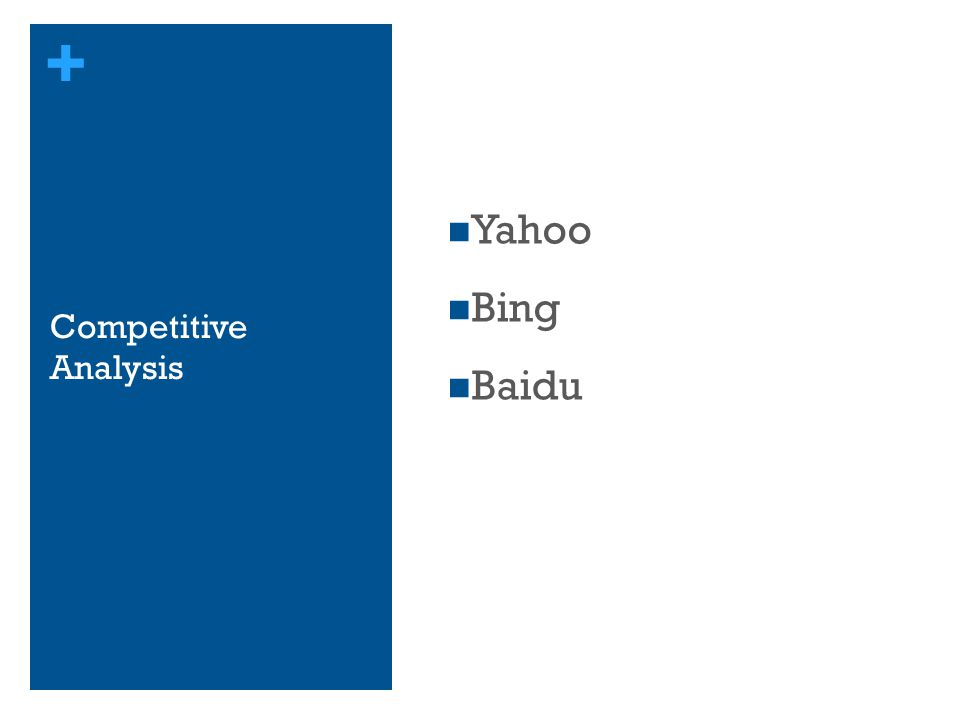 + Competitive Analysis Yahoo Bing Baidu