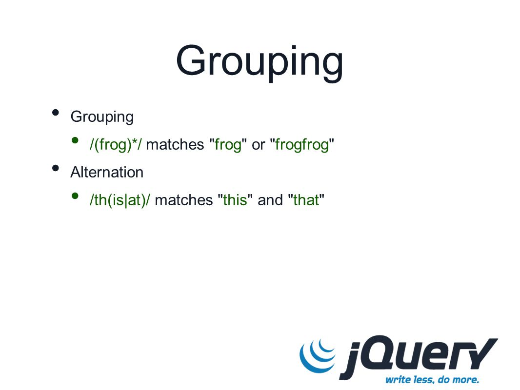 Grouping /(frog)*/ matches