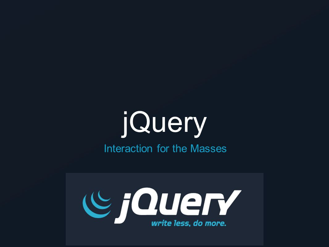 jQuery Interaction for the Masses