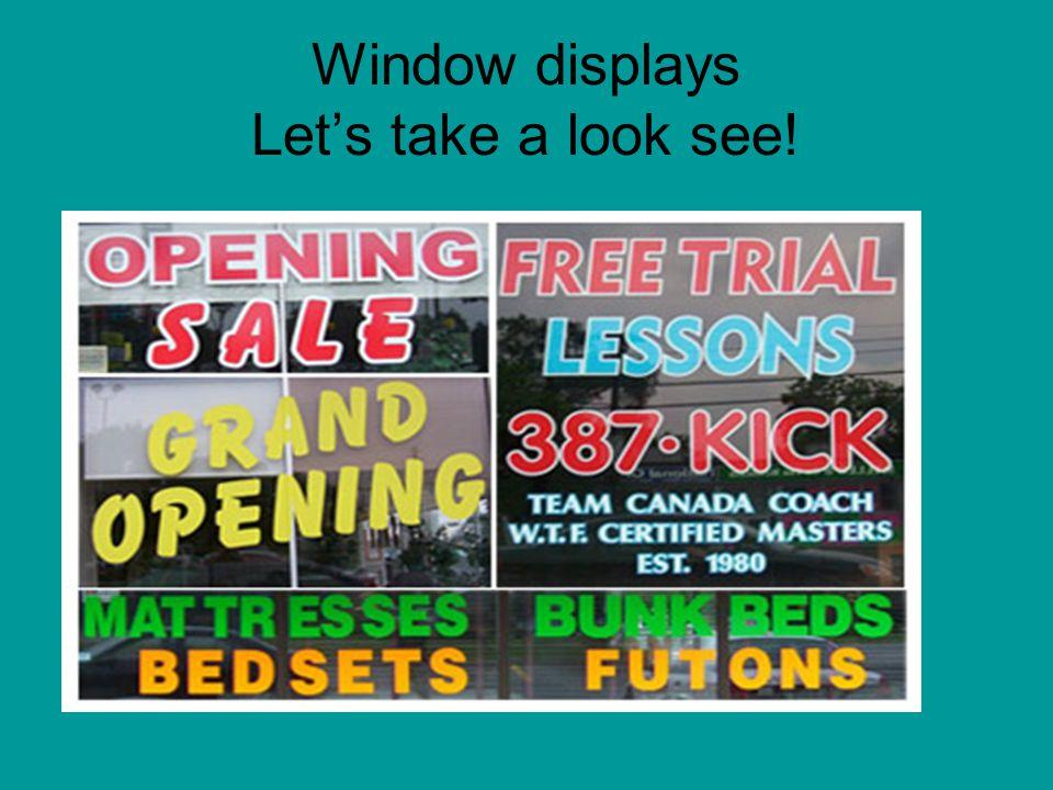 Window displays Let's take a look see!