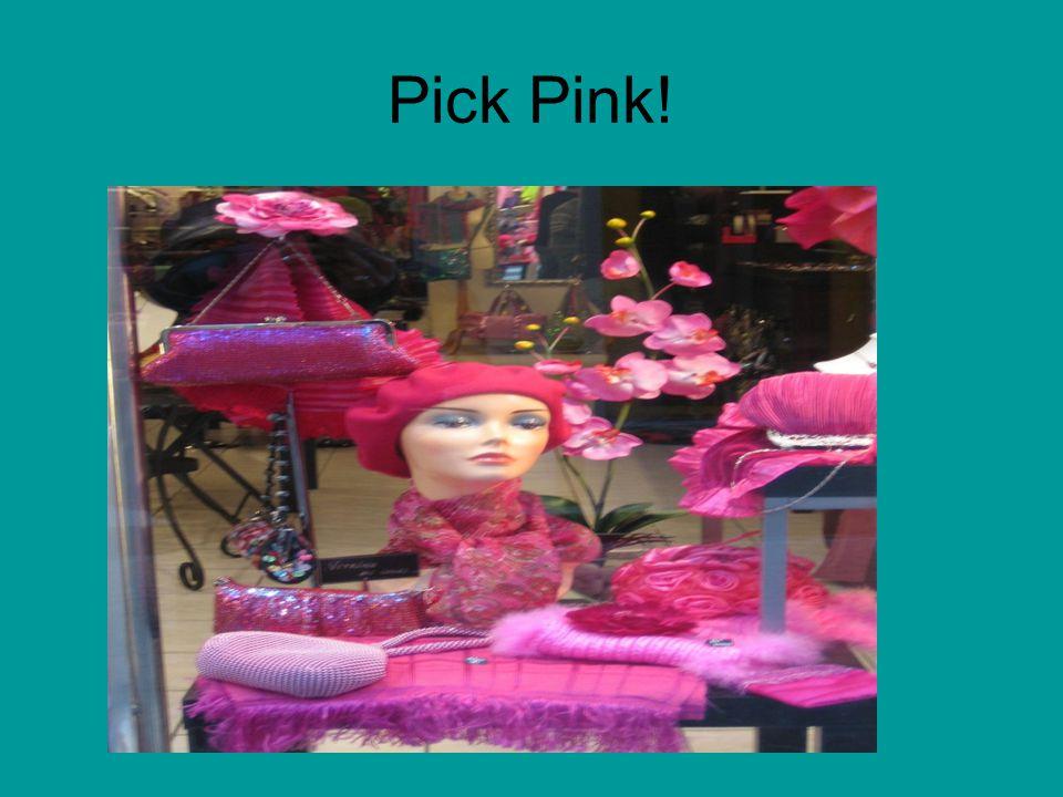 Pick Pink!