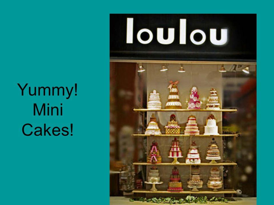 Yummy! Mini Cakes!