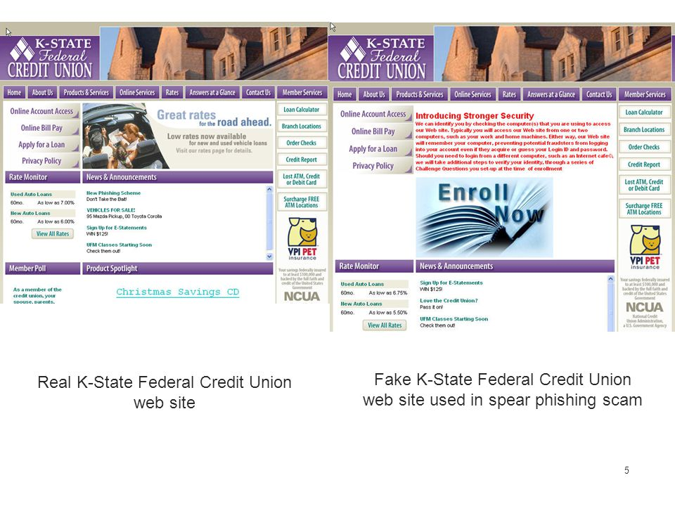 5 Real K-State Federal Credit Union web site Fake K-State Federal Credit Union web site used in spear phishing scam
