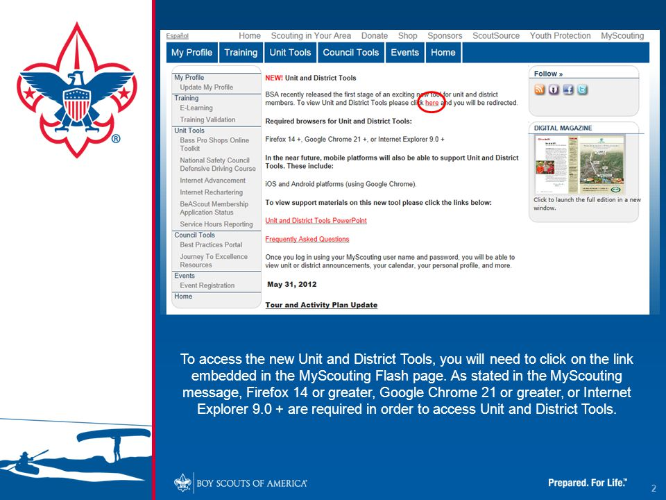 2 To access the new Unit and District Tools, you will need to click on the link embedded in the MyScouting Flash page.