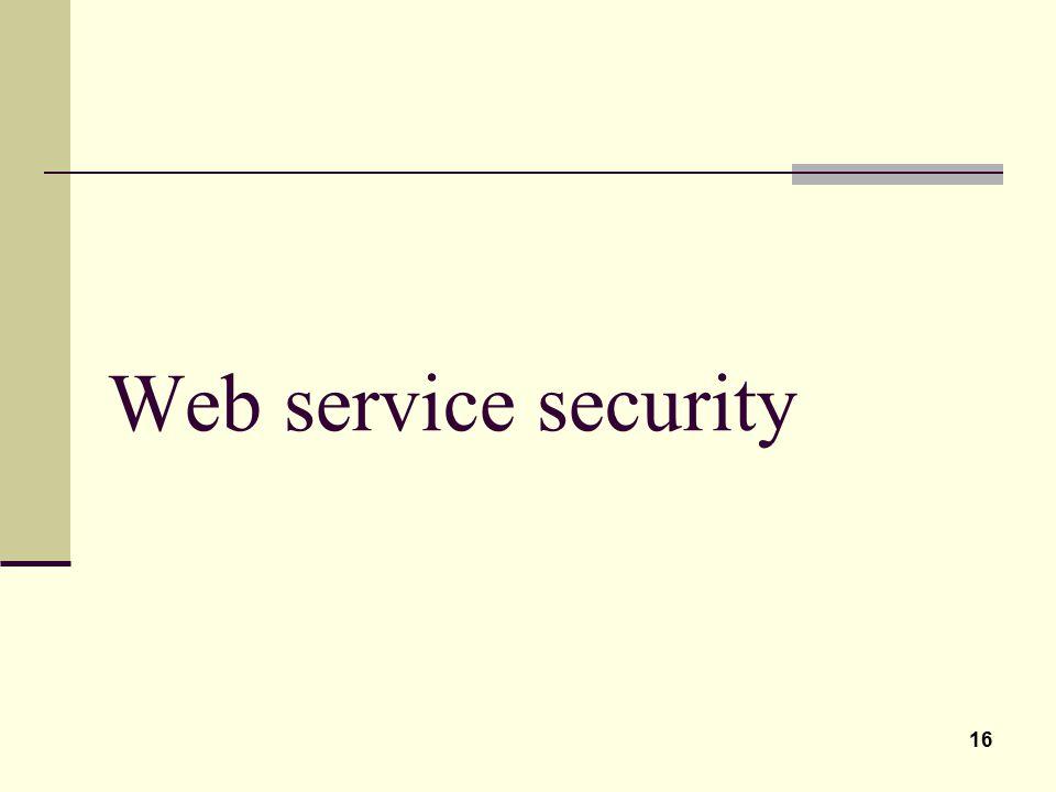 16 Web service security