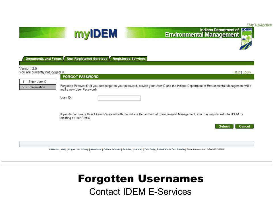 Forgotten Usernames Contact IDEM E-Services