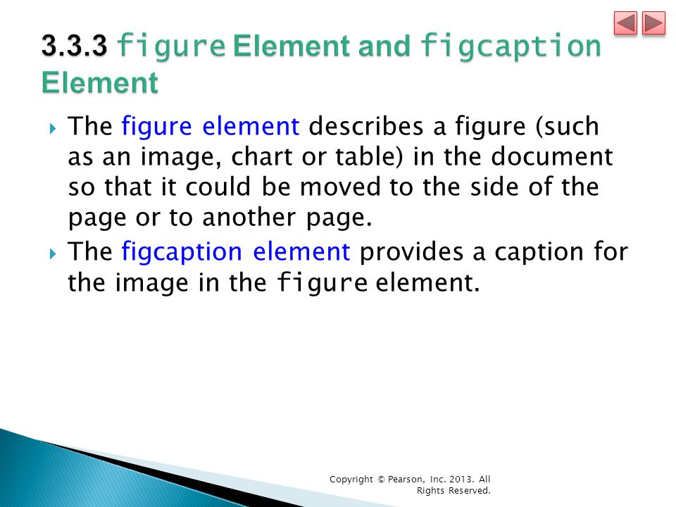  The figure element describes a figure (such as an image, chart or table) in the document so that it could be moved to the side of the page or to another page.