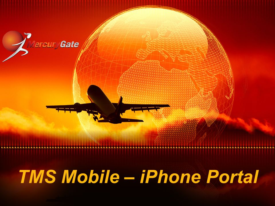 Overview TMS Mobile is your mobile view into your TMS world.