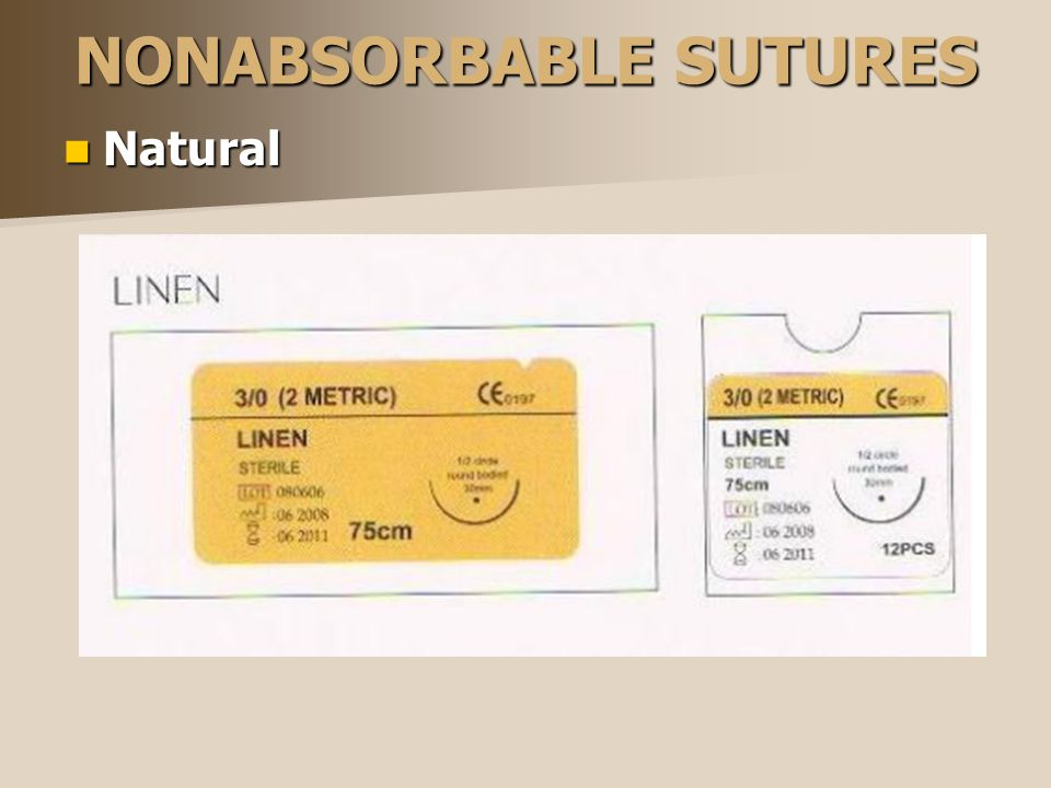 NONABSORBABLE SUTURES Natural Natural