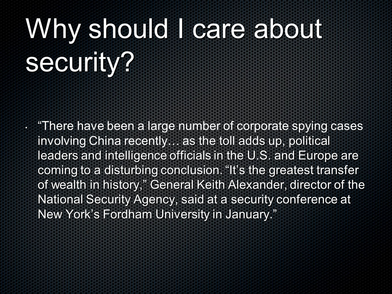 Why should I care about security.