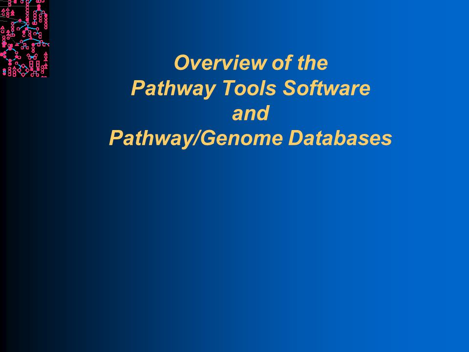 SRI International Bioinformatics Information Sources Pathway Tools User's Guide l /root/aic-export/pathway-tools/ptools/14.0/doc/manuals/userguide.pdf l NOTE: Location of the aic-export directory can vary across different computers Pathway Tools Web Site l http://bioinformatics.ai.sri.com/ptools/ http://bioinformatics.ai.sri.com/ptools/ l Publications, FAQ, programming examples, etc.