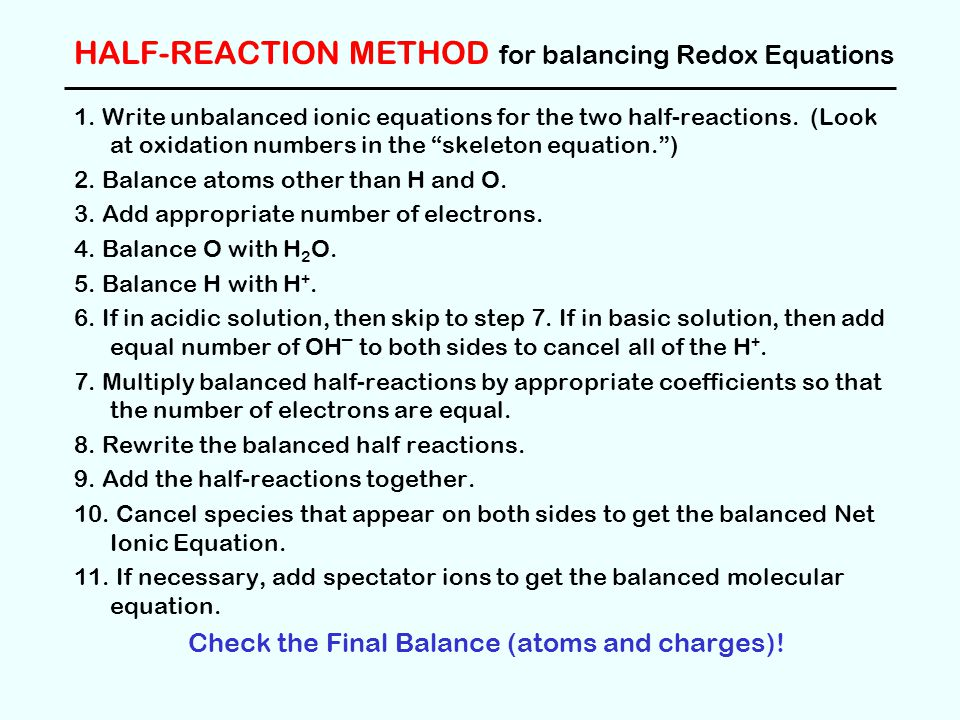 Example Problem Balance the following redox equation.